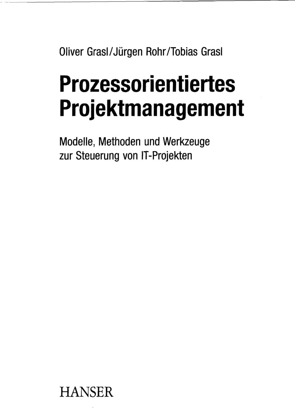 Projektmanagement Modelle, Methoden