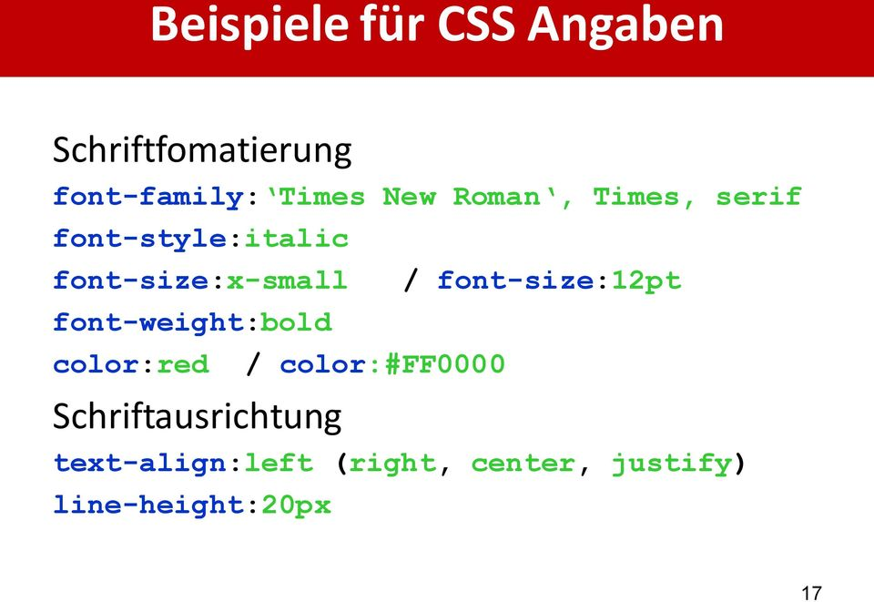font-weight:bold color:red / color:#ff0000 / font-size:12pt