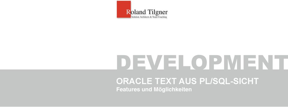 DEVELOPMENT ORACLE TEXT AUS