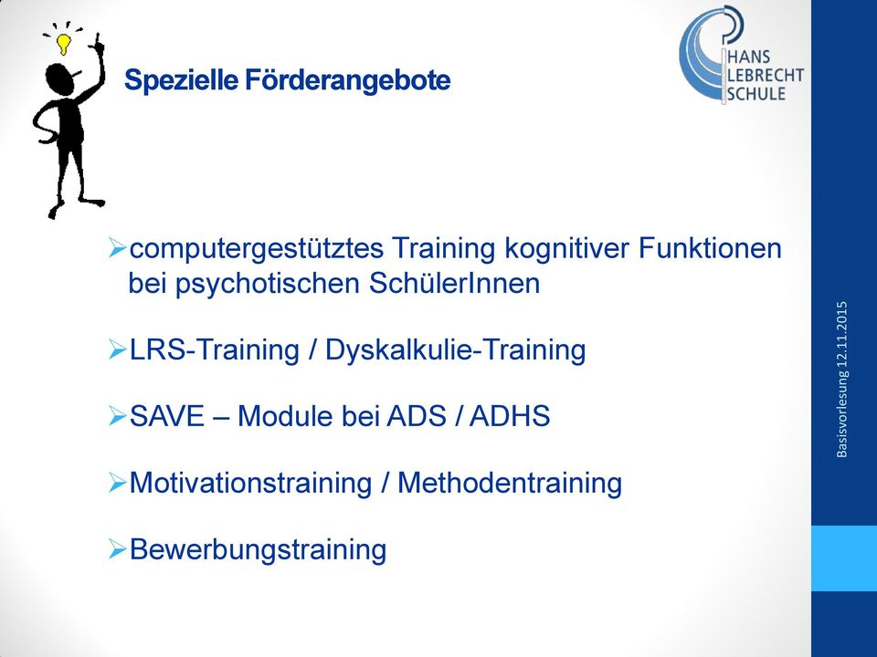 LRS-Training / Dyskalkulie-Training SAVE Module bei ADS