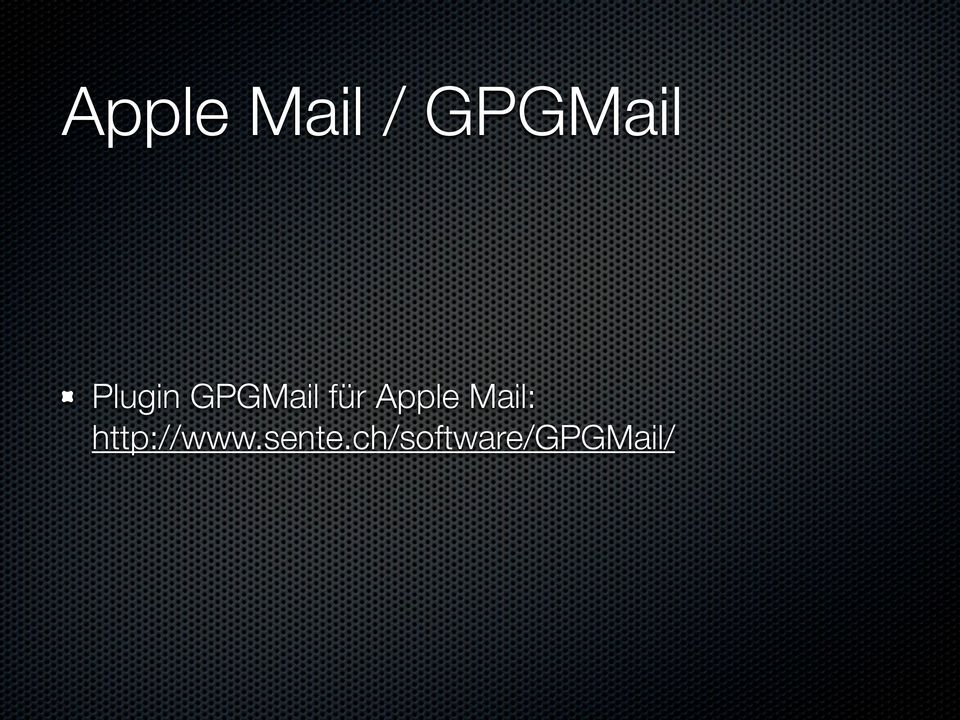 Apple Mail: http://www.
