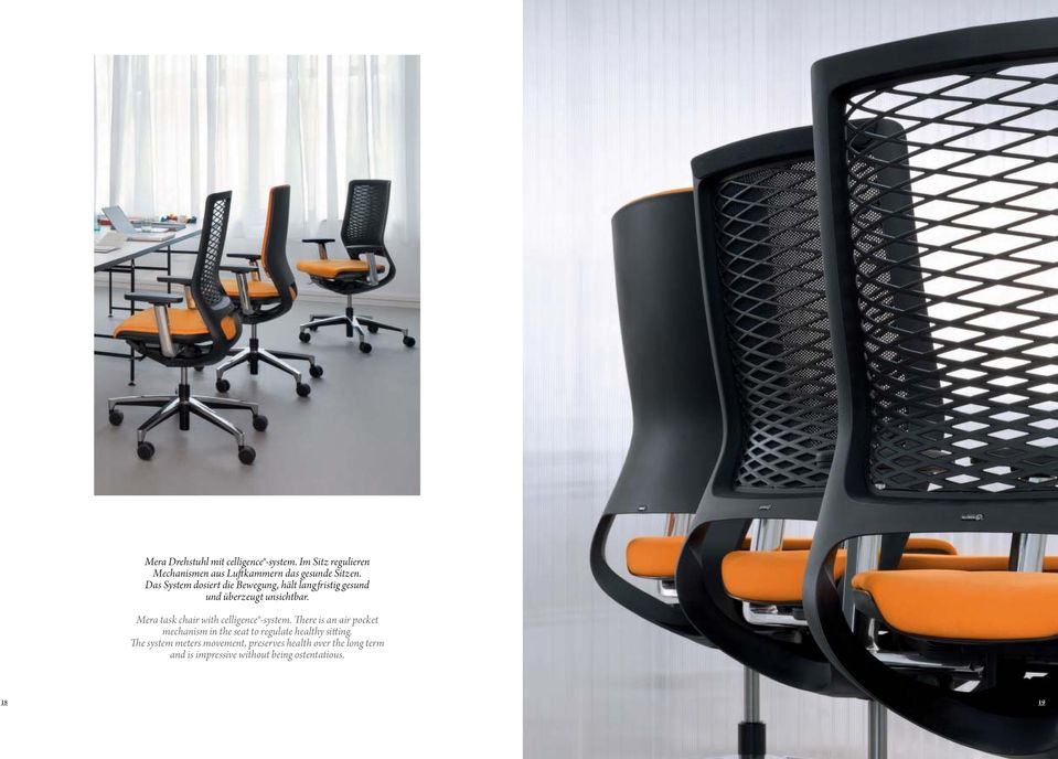 Mera task chair with celligence -system.