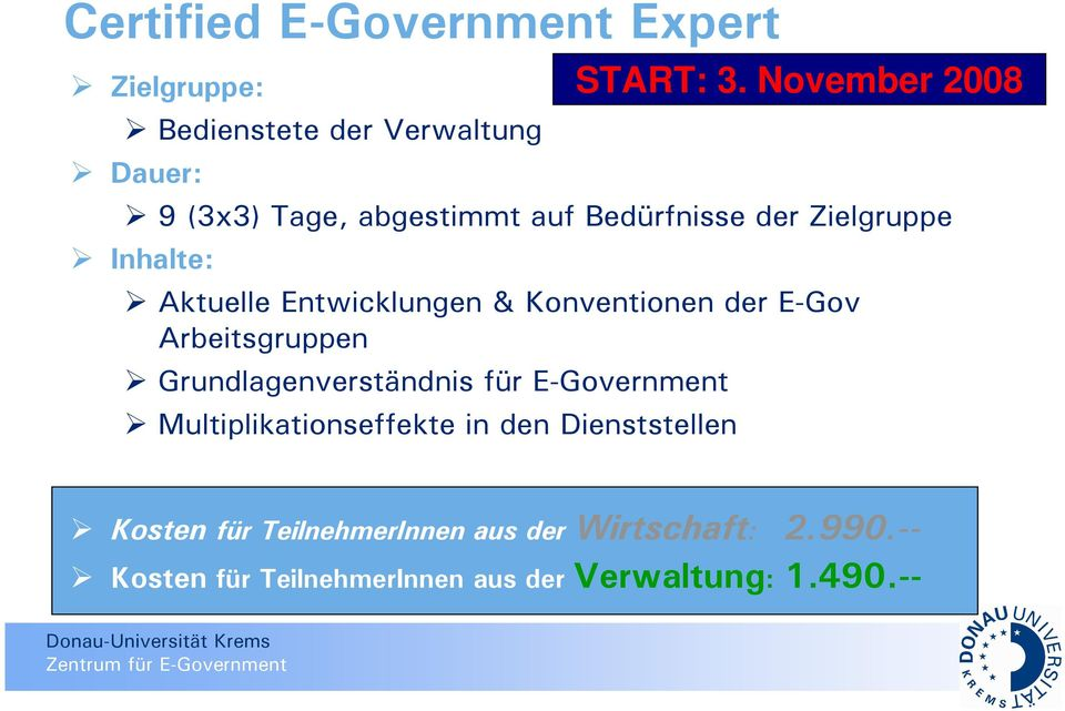 Grundlagenverständnis für E-Government Multiplikationseffekte in den Dienststellen START: 3.