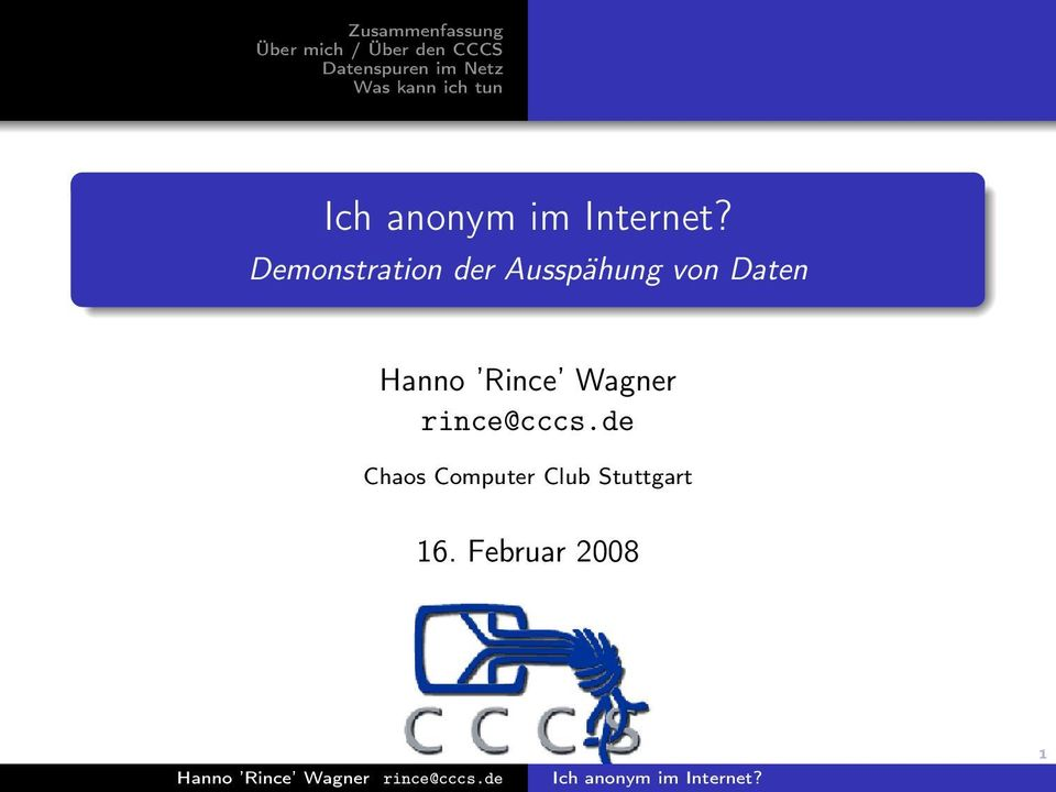 Daten Hanno Rince Wagner rince@cccs.