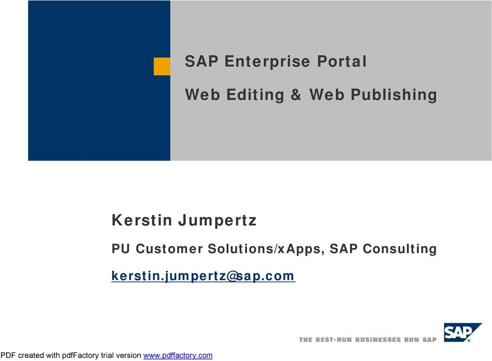 PU Customer Solutions/xApps, SAP