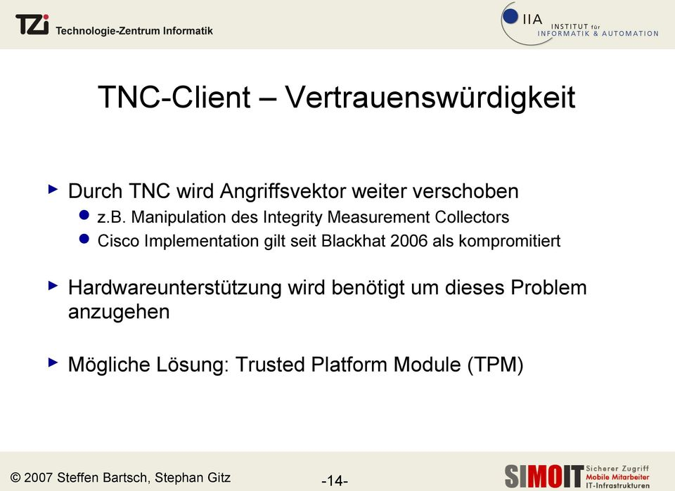Manipulation des Integrity Measurement Collectors Cisco Implementation gilt seit