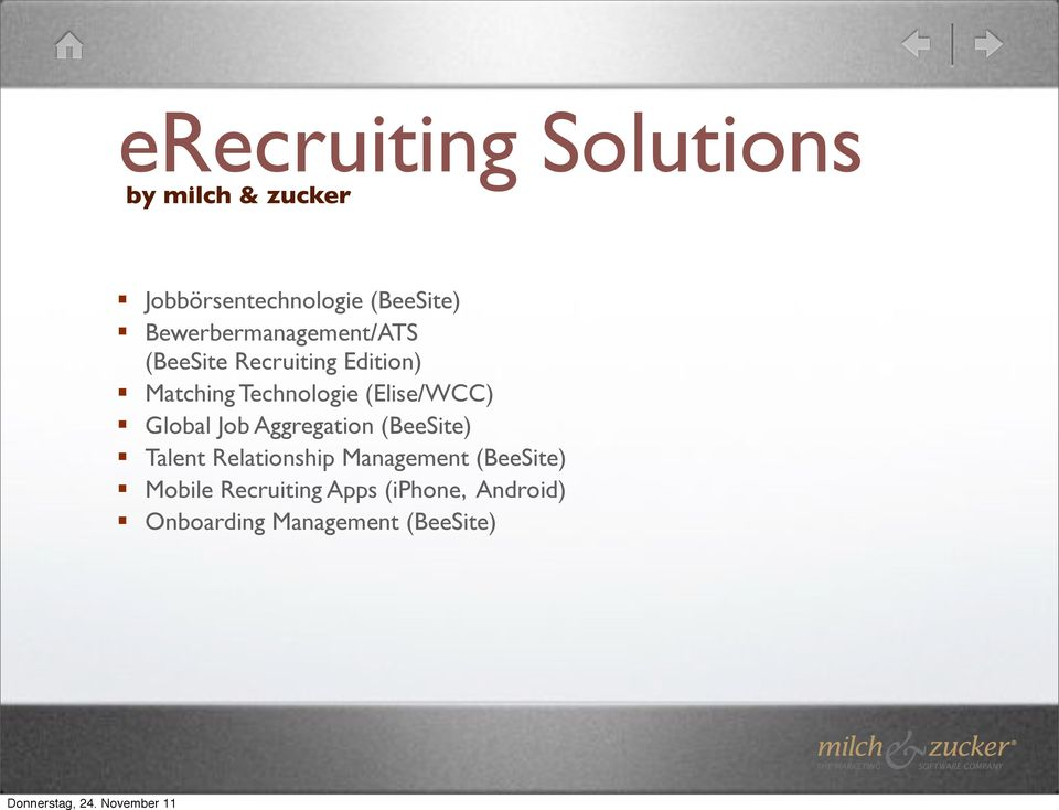 Matching Technologie (Elise/WCC)! Global Job Aggregation (BeeSite)!