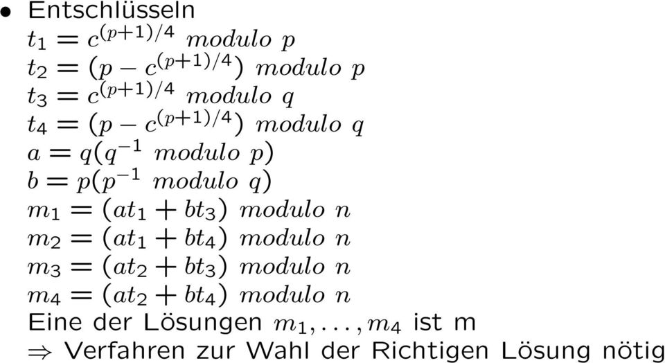 ) modulo n m 2 = (at 1 + bt 4 ) modulo n m 3 = (at 2 + bt 3 ) modulo n m 4 = (at 2 + bt 4 )