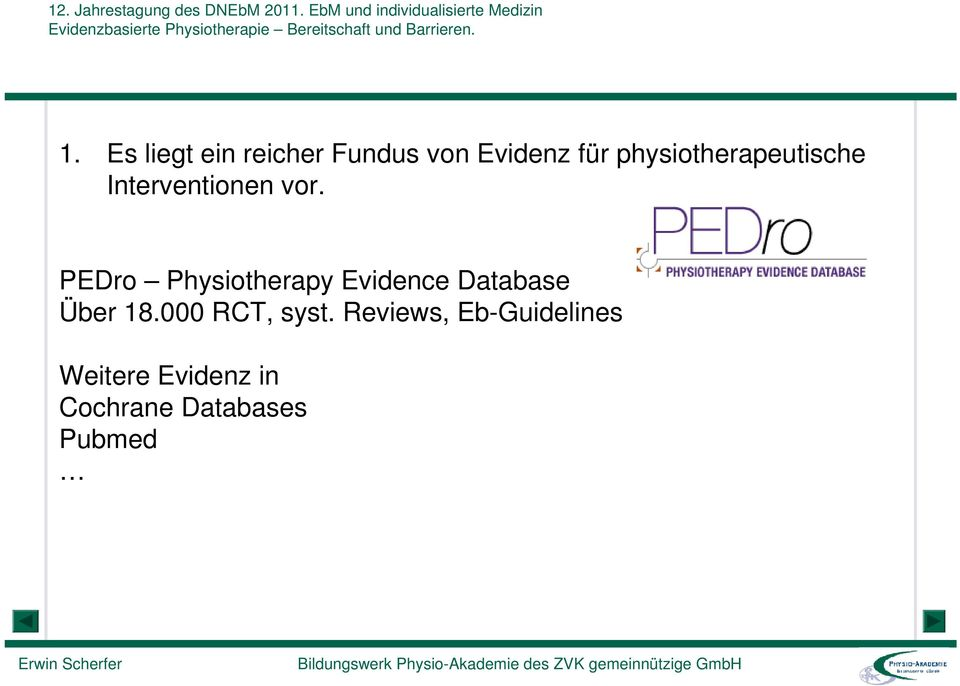 PEDro Physiotherapy Evidence Database Über 18.