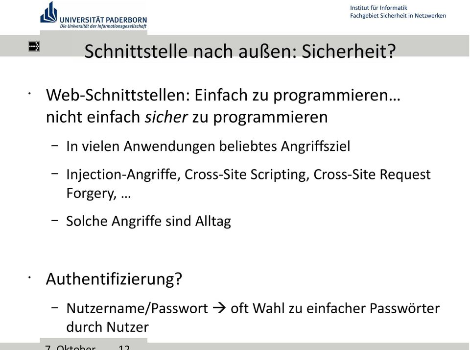 Injection-Angriffe, Cross-Site Scripting, Cross-Site Request Forgery, Solche