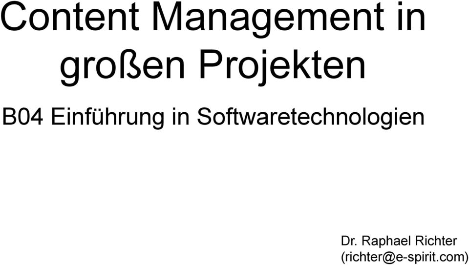 Softwaretechnologien Dr.
