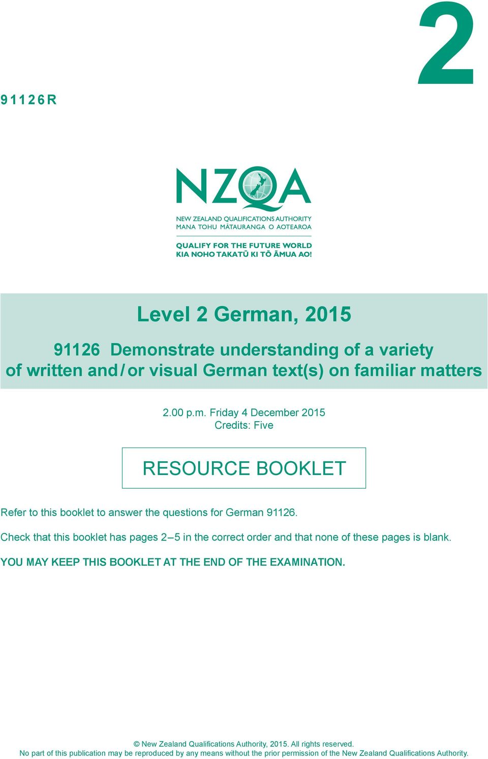 New Zealand Qualifications Authority, 2015. All rights reserved.