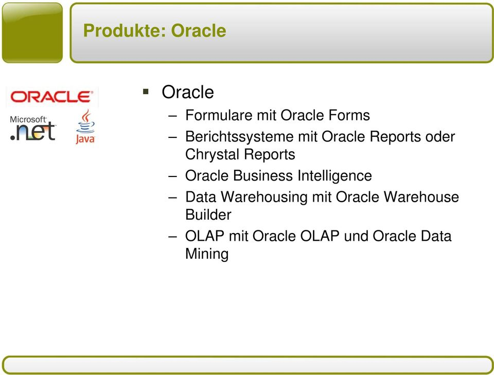 Oracle Business Intelligence Data Warehousing mit Oracle