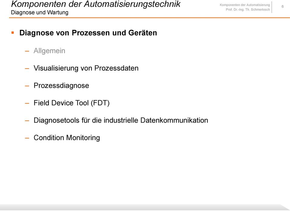 Prozessdiagnose Field Device Tool (FDT)