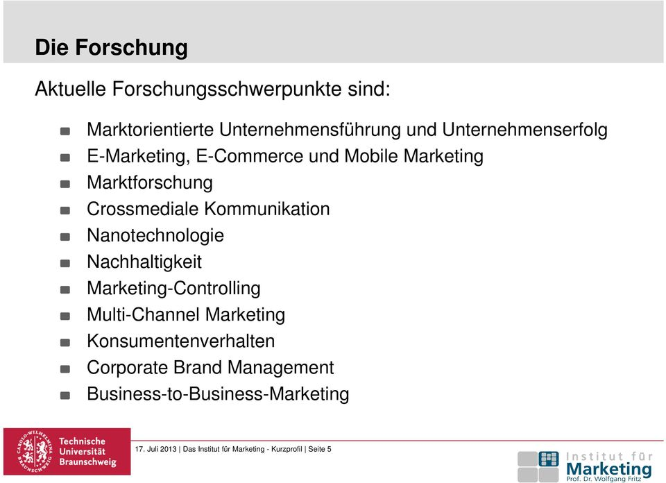 Kommunikation Nanotechnologie Nachhaltigkeit Marketing-Controlling Multi-Channel Marketing