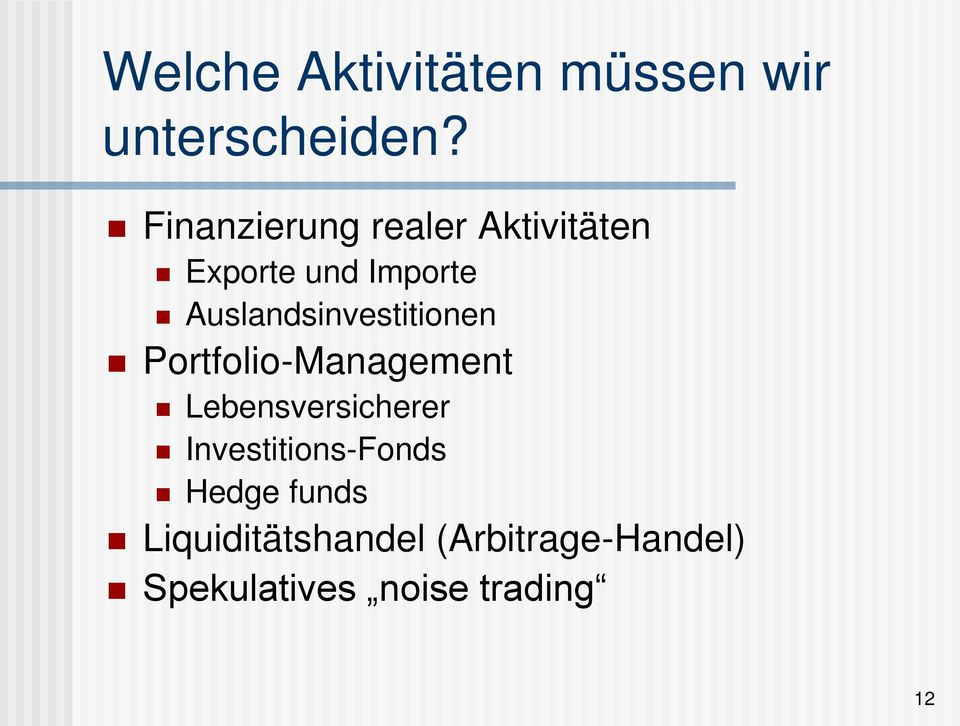 Auslandsinvestitionen Portfolio-Management Lebensversicherer