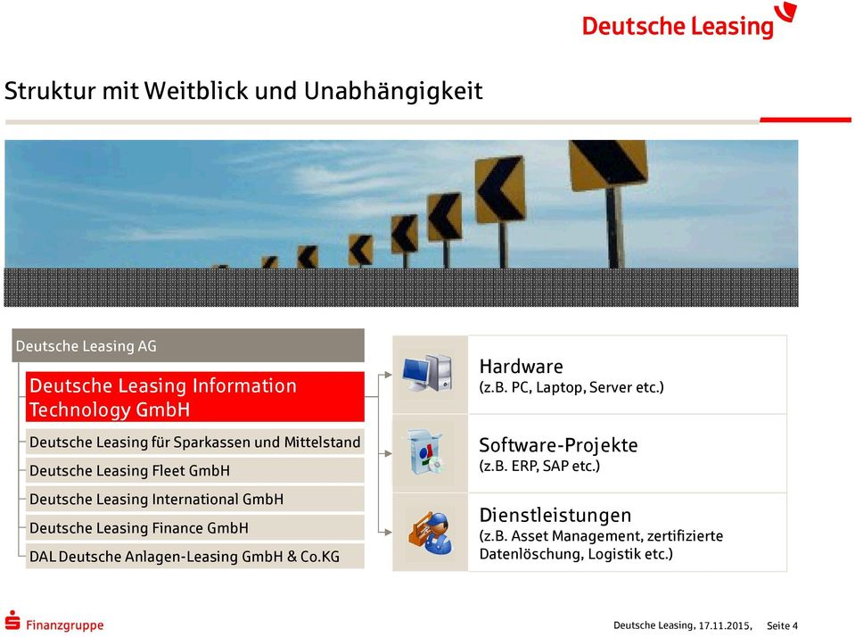Leasing Finance GmbH DAL Deutsche Anlagen-Leasing GmbH & Co.KG Hardware (z.b. PC, Laptop, Server etc.