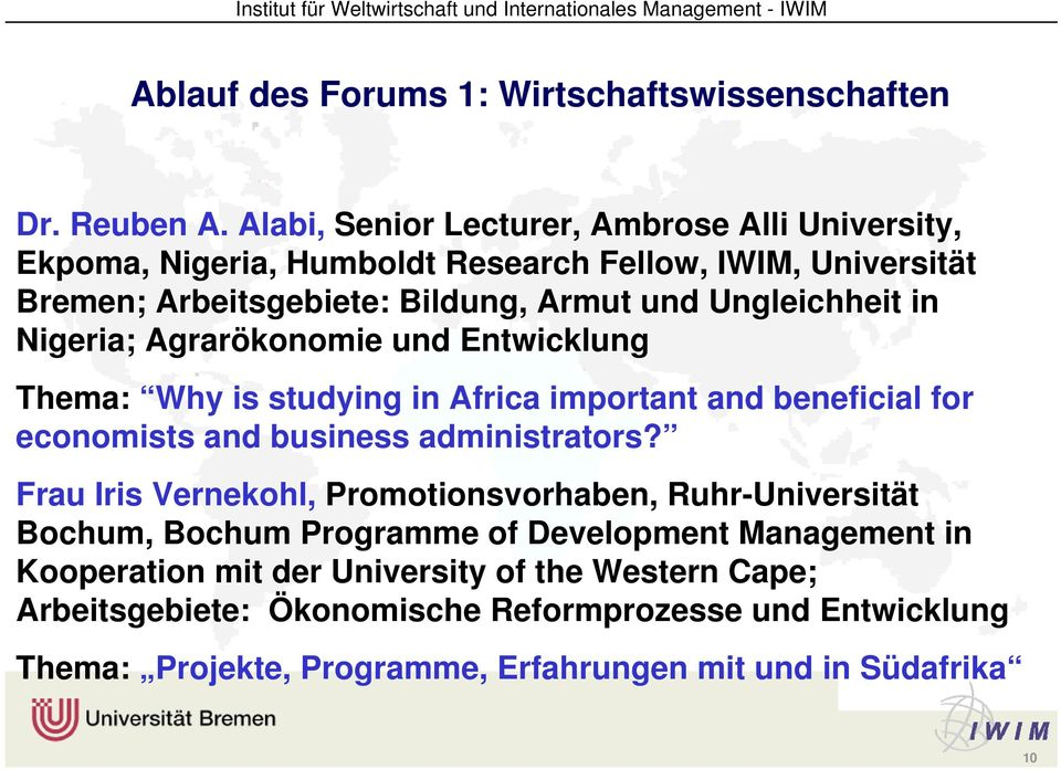 Ungleichheit in Nigeria; Agrarökonomie und Entwicklung Thema: Why is studying in Africa important and beneficial for economists and business administrators?