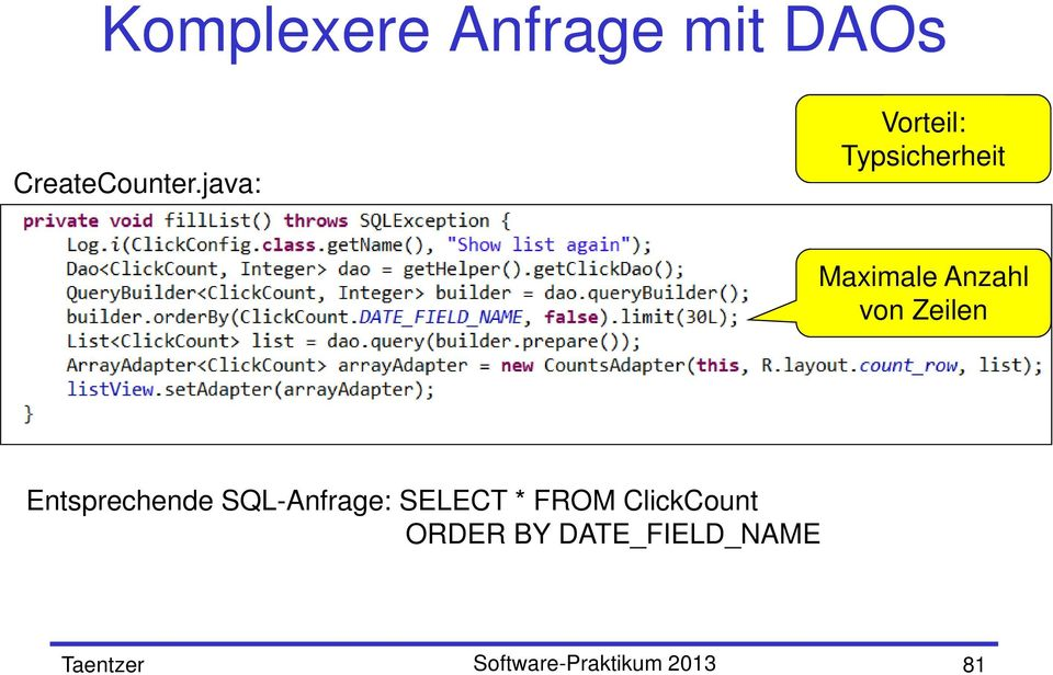 Zeilen Entsprechende SQL-Anfrage: SELECT * FROM
