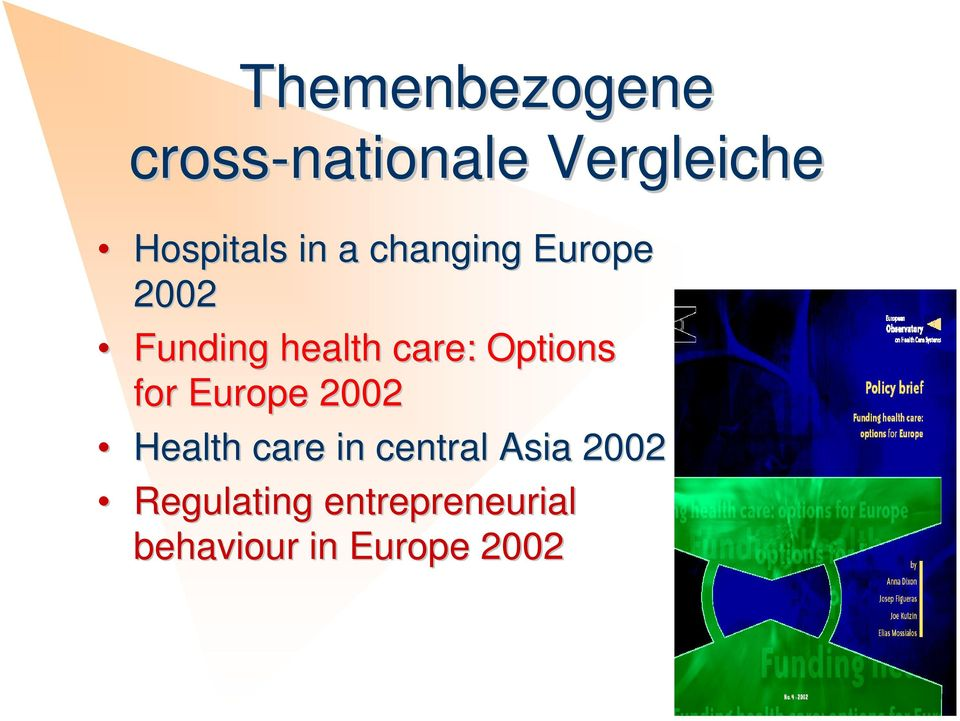 Options for Europe 2002 Health care in central Asia
