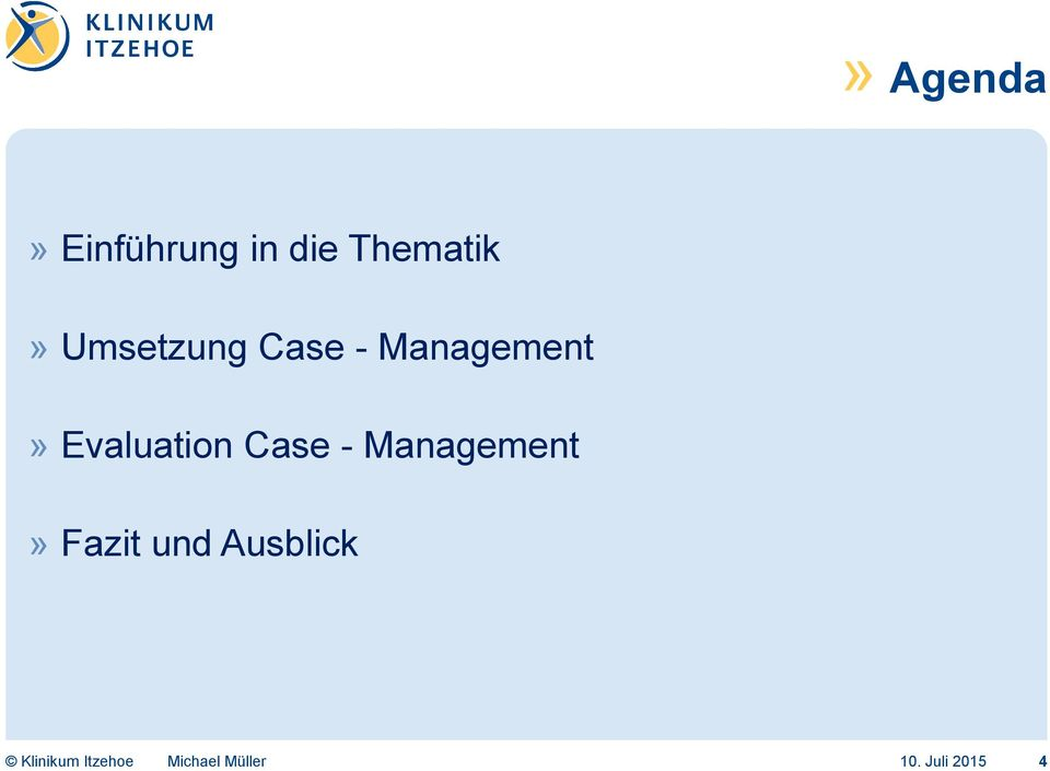 Management» Evaluation Case -