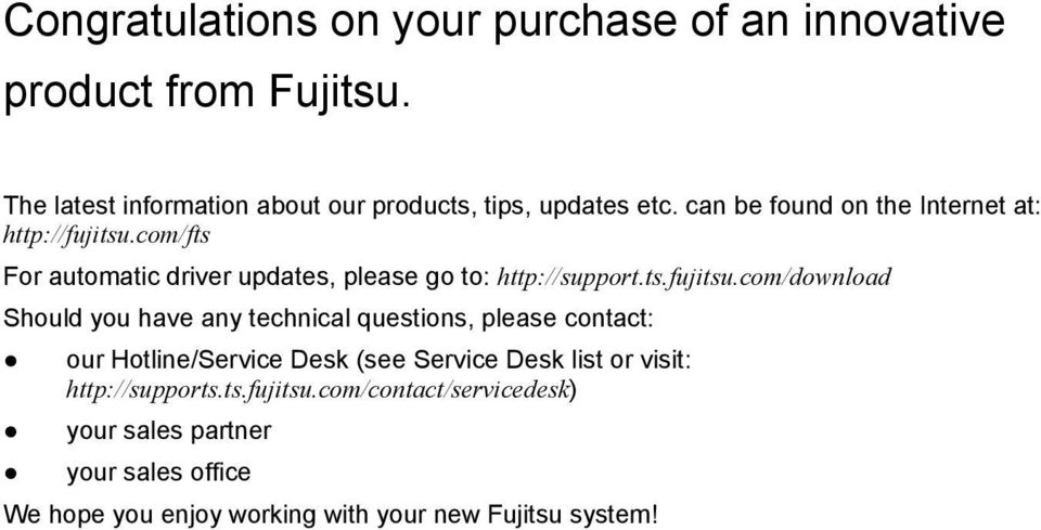 com/fts For automatic driver updates, please go to: http://support.ts.fujitsu.