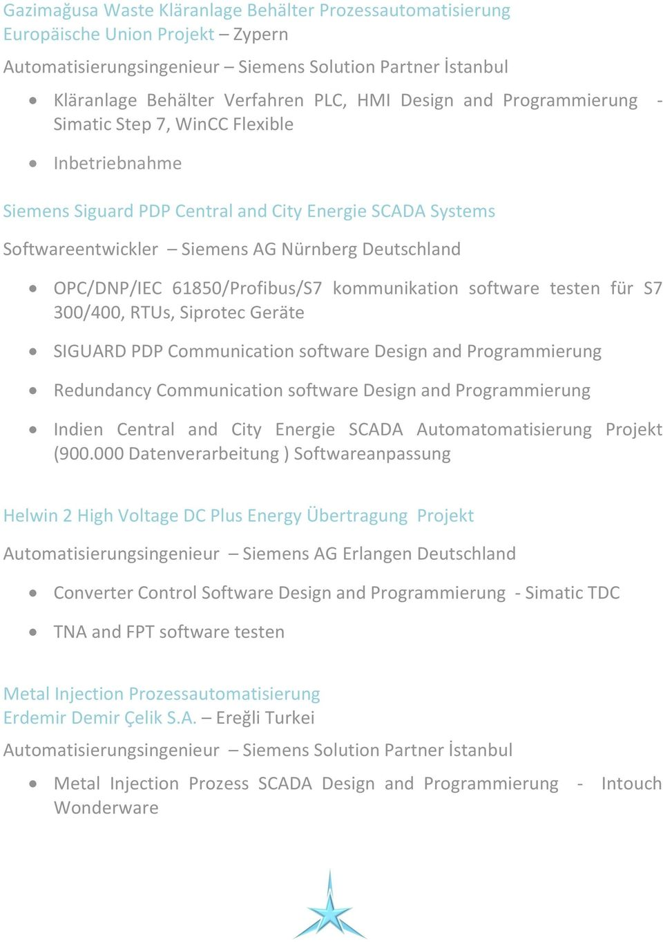 SIGUARD PDP Communication software Design and Programmierung Redundancy Communication software Design and Programmierung Indien Central and City Energie SCADA Automatomatisierung Projekt (900.