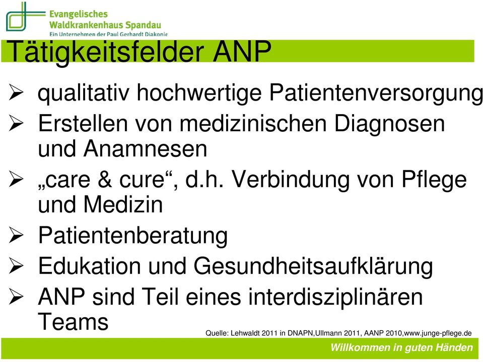 n Diagnosen und Anamnesen care & cure, d.h.