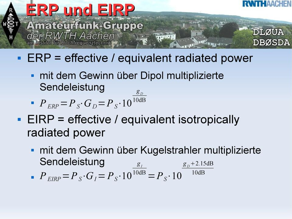 effective / equivalent isotropically radiated power mit dem Gewinn über