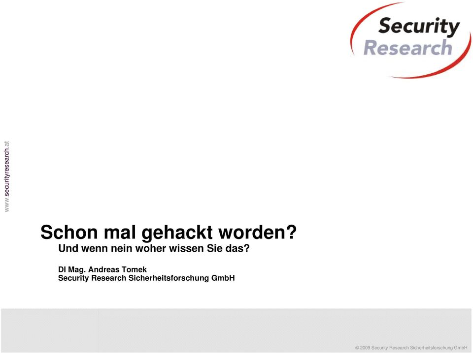 at yresearch.at Schon mal gehackt worden?