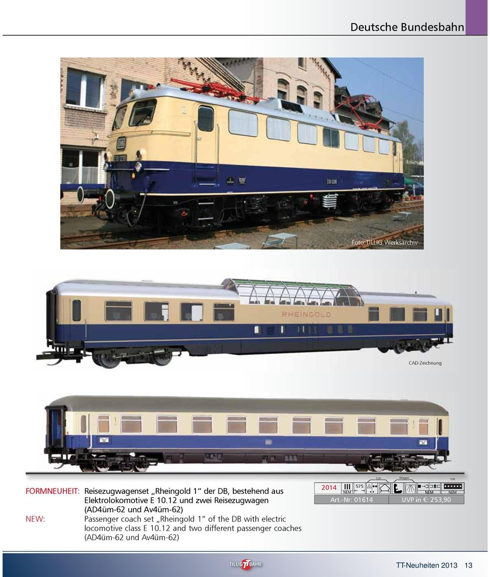 12 und zwei Reisezugwagen (AD4üm-62 und Av4üm-62) NEW: Passenger coach set Rheingold 1 of the DB with