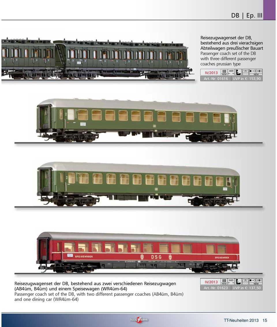 with three different passenger coaches prussian type 469 Art.