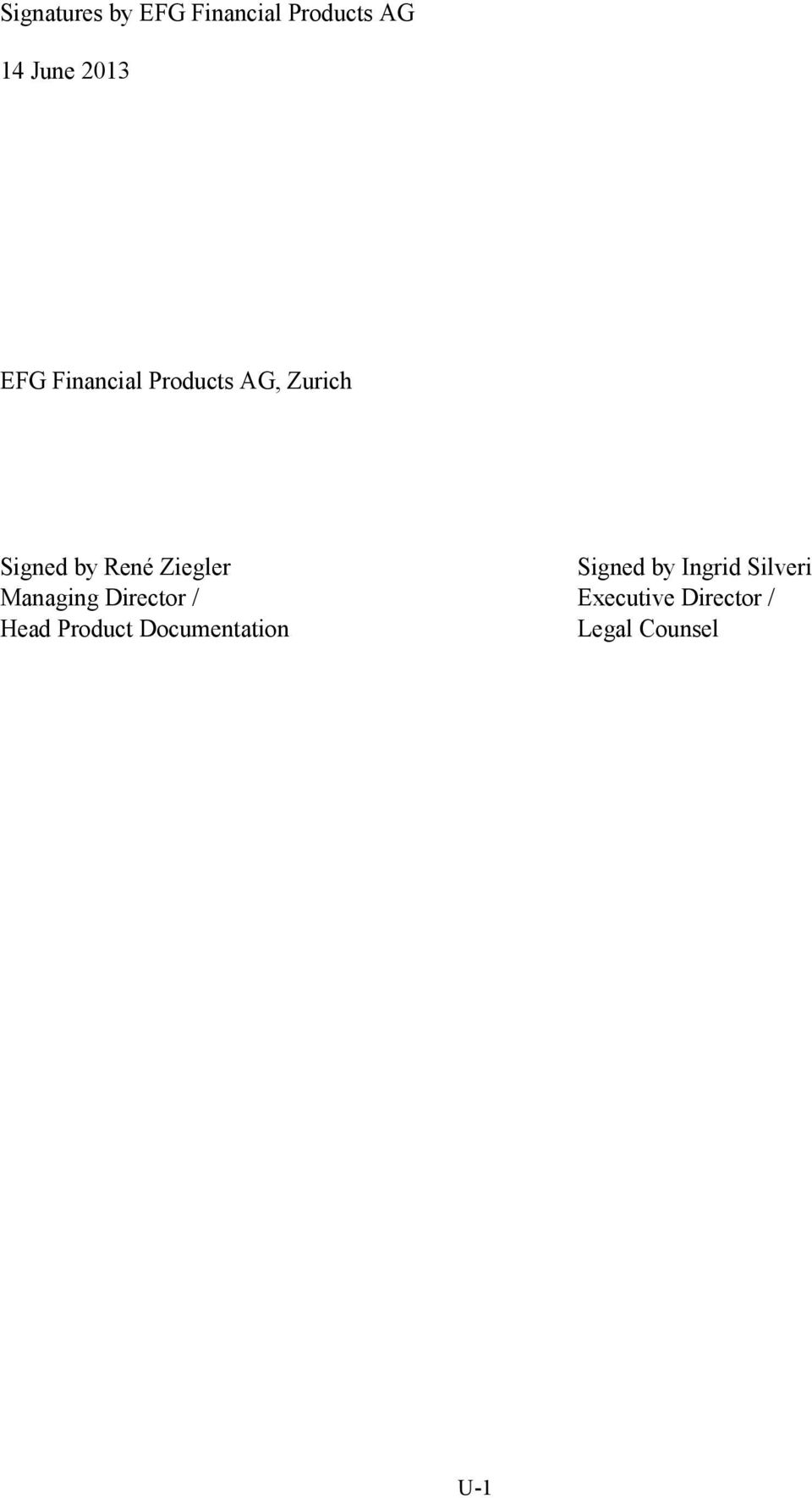 Ziegler Signed by Ingrid Silveri Managing Director /