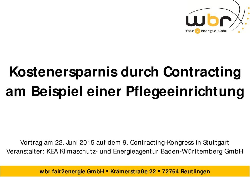 Contracting-Kongress in Stuttgart Veranstalter: KEA