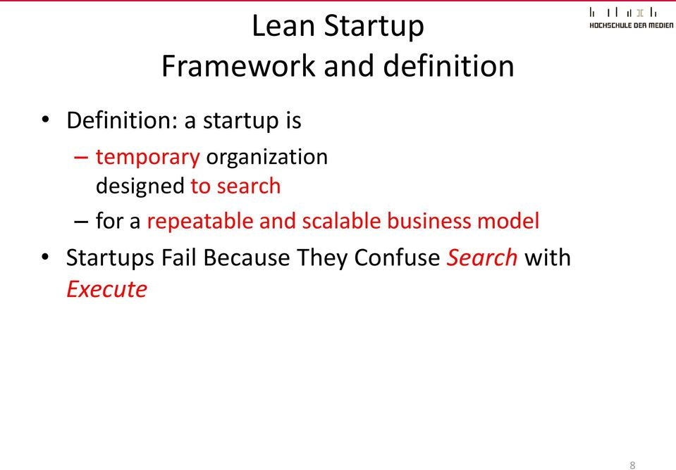 search for a repeatable and scalable business model