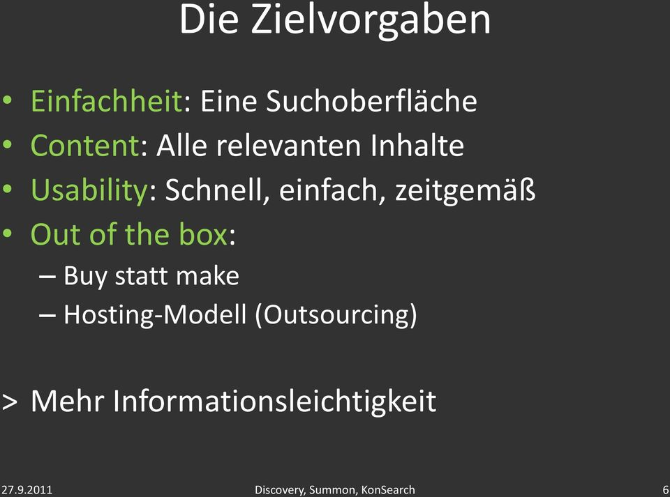 einfach, zeitgemäß Out of the box: Buy statt make