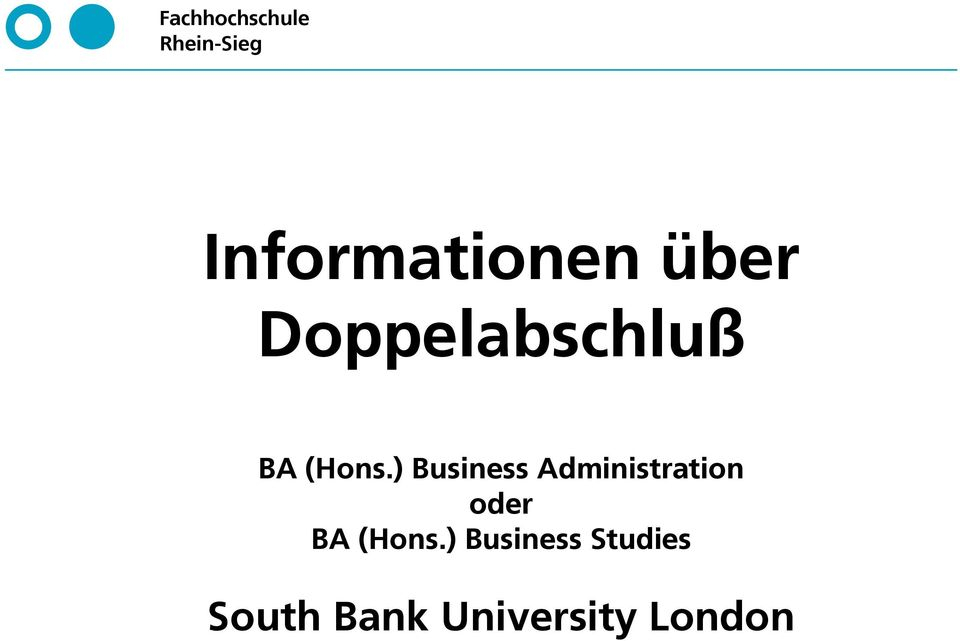 ) Business Administration oder