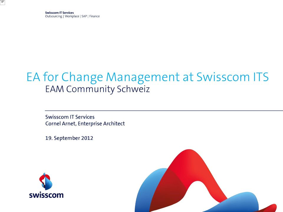 Swisscom IT Services Cornel Arnet,