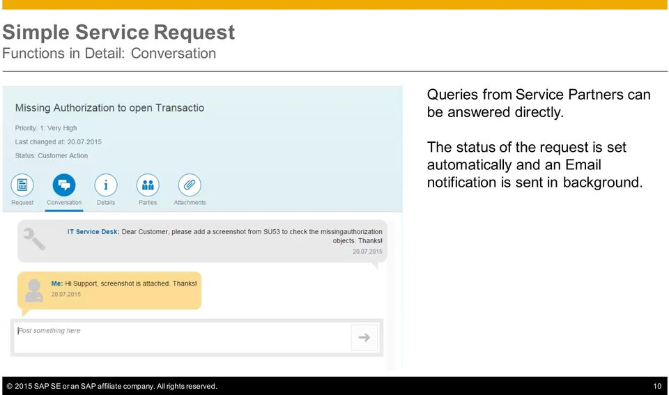 The status of the request is set automatically and an Email