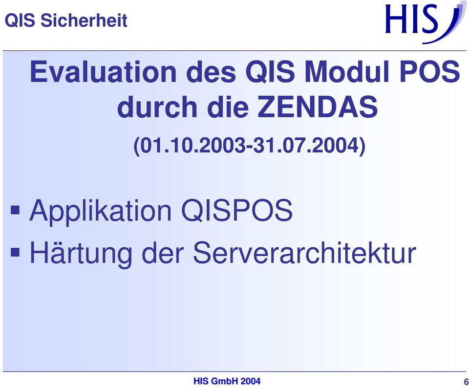 07.2004) Applikation QISPOS