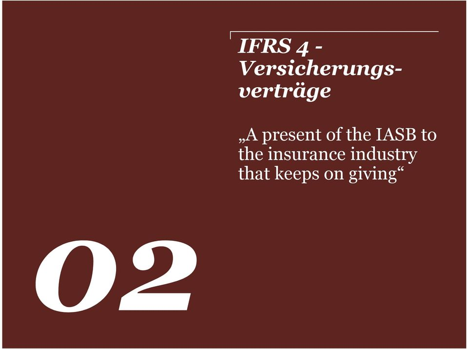 present of the IASB to
