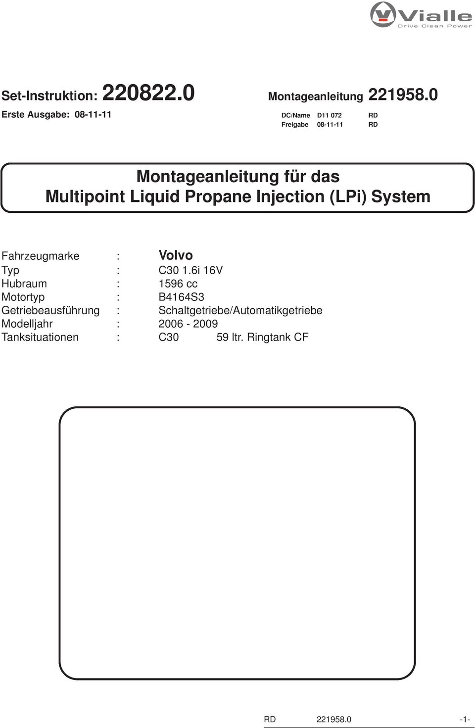 Montageanleitung für das Multipoint Liquid Propane Injection (LPi ...