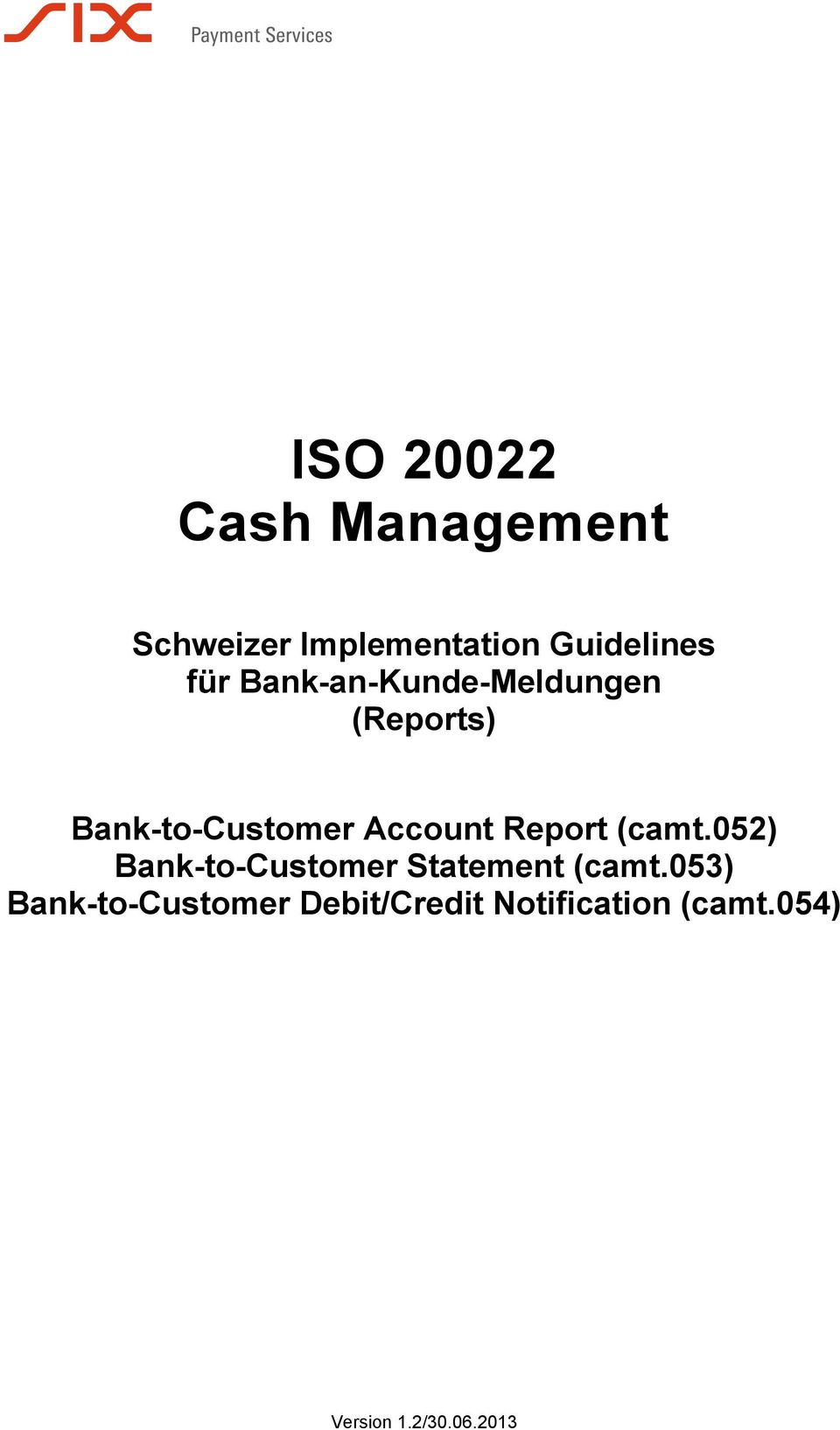 Report (camt.052) Bank-to-Customer Statement (camt.