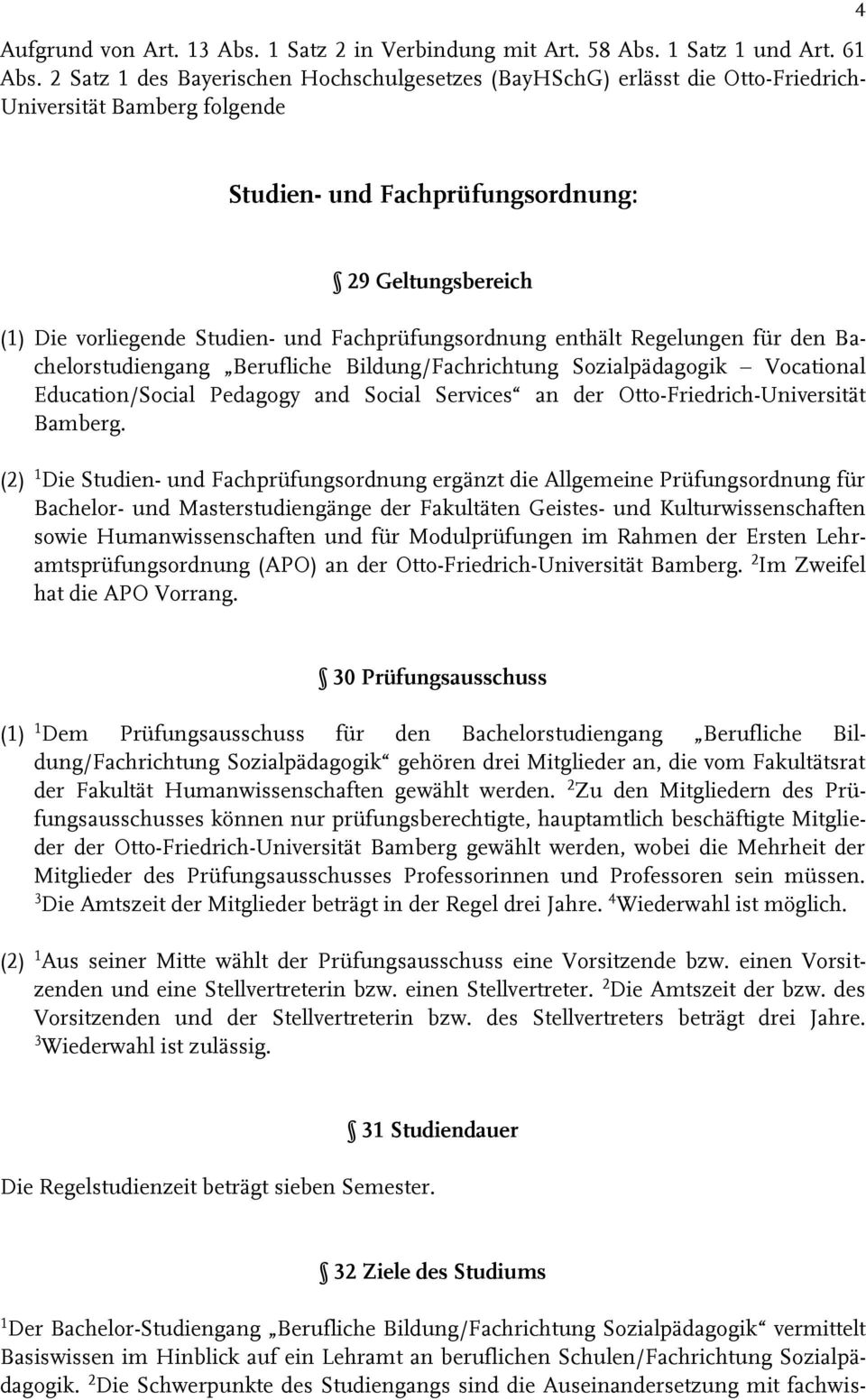 Fachprüfungsordnung enthält Regelungen für den Bachelorstudiengang Berufliche Bildung/Fachrichtung Sozialpädagogik Vocational Education/Social Pedagogy and Social Services an der