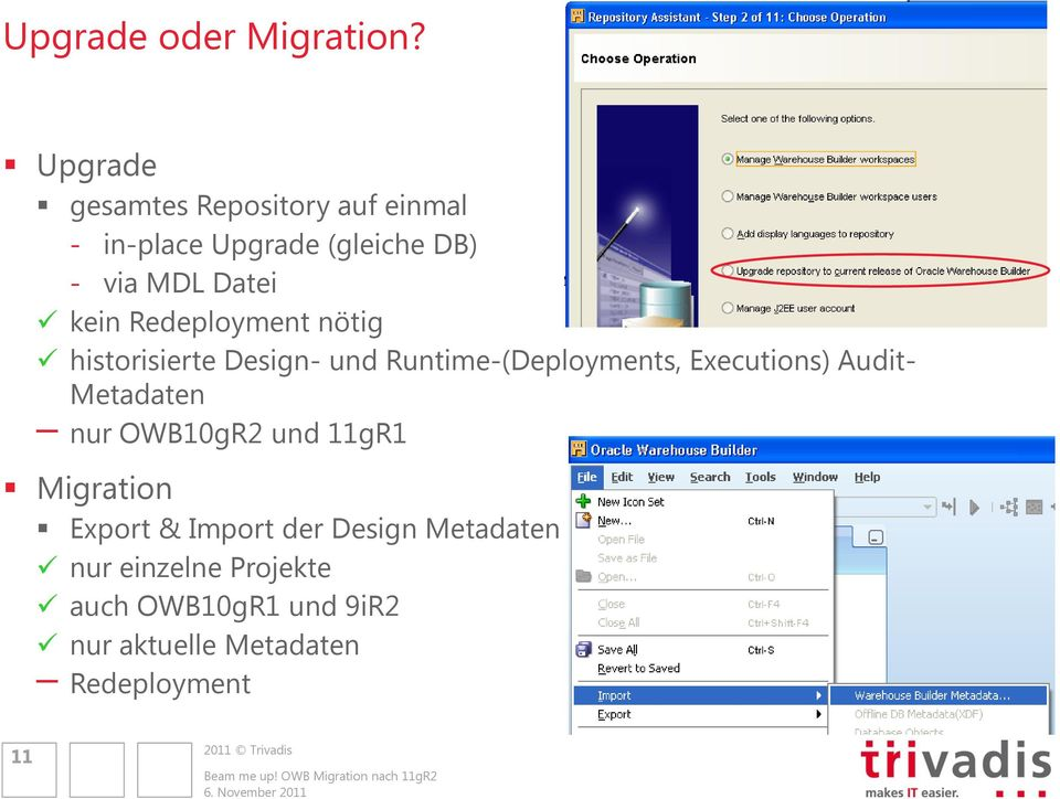 Redeployment nötig historisierte Design- und Runtime-(Deployments, Executions) Audit-