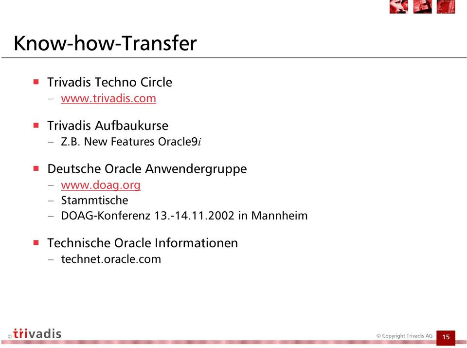 New Features Oracle9i Deutsche Oracle Anwendergruppe www.doag.