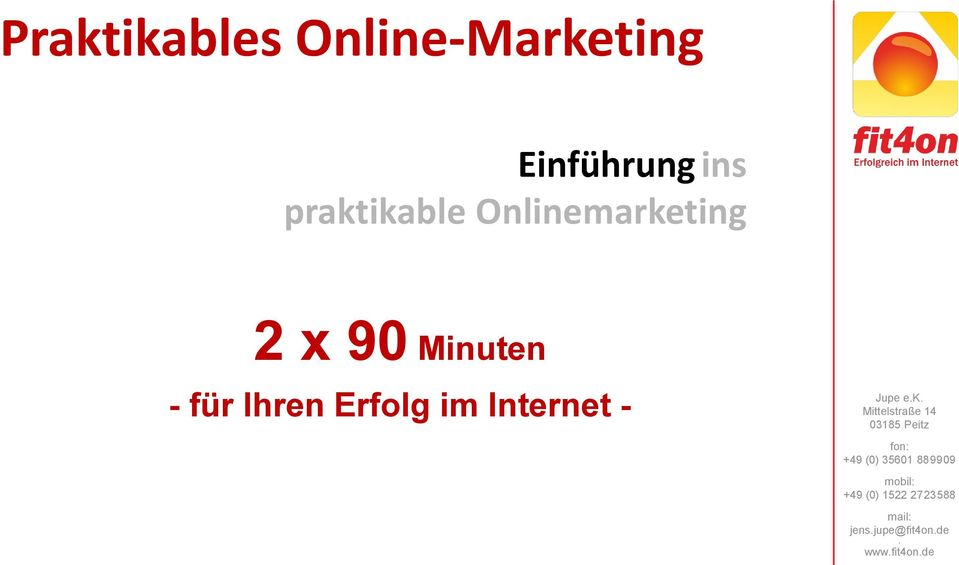 Onlinemarketing 2 x 90