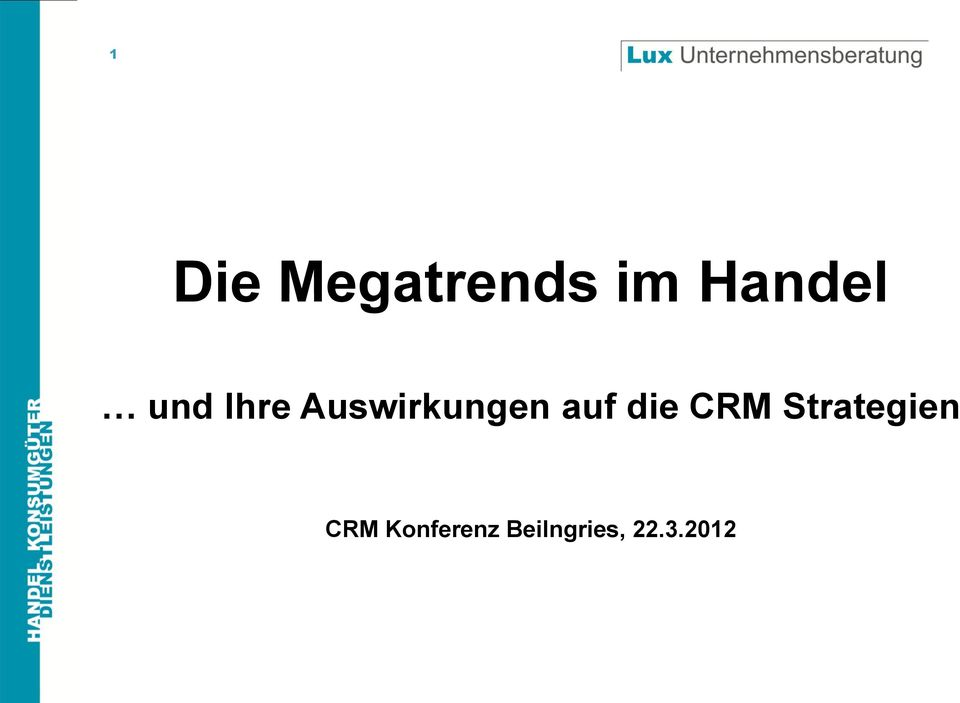 die CRM Strategien CRM