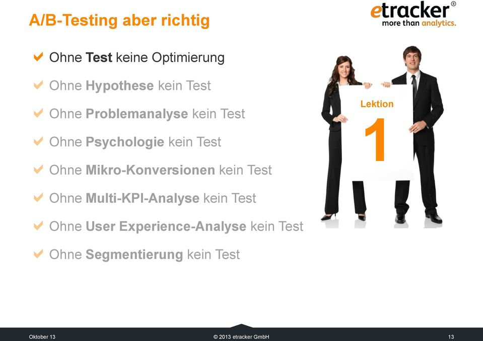 Mikro-Konversionen kein Test Lektion 1 Ohne Multi-KPI-Analyse kein Test