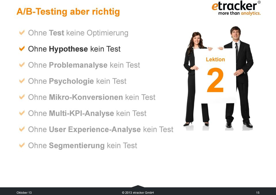 Mikro-Konversionen kein Test Lektion 2 Ohne Multi-KPI-Analyse kein Test